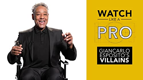 Watch Like a Pro: Giancarlo Esposito's Ultimate Villain Watchlist