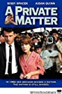 A Private Matter (1992) Poster