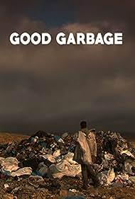 Good Garbage (2012)