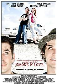 Smoke N Love Poster