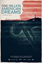 One Million American Dreams (2018) Poster