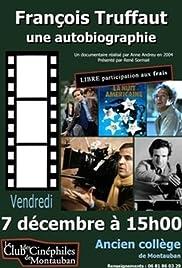 François Truffaut, une autobiographie Poster