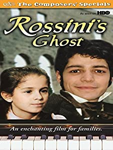 To watch online english movies Rossini's Ghost [480x320]