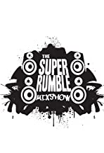 The Super Rumble Mixshow