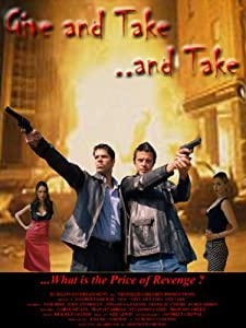 Give and Take, and Take movie free download in hindi