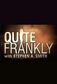 Quite Frankly with Stephen A. Smith Poster