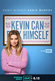 Kevin Can F**k Himself Poster