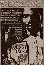 Johnny Tinoso and the Proud Beauty