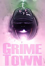 Grime Town Poster