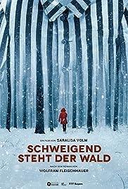 Schweigend steht der Wald (AT) Poster