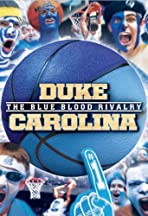 Duke-Carolina: The Blue Blood Rivalry