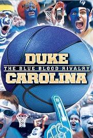 Duke-Carolina: The Blue Blood Rivalry Poster