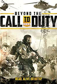 Primary photo for Beyond the Call to Duty