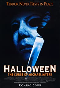 Primary photo for Halloween 6: The Curse of Michael Myers
