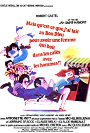 What Did I Ever Do to the Good Lord to Deserve a Wife Who Drinks in Cafes with Men? Poster