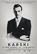 Karski & the Lords of Humanity