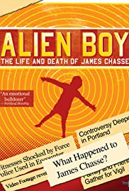 Alien Boy: The Life and Death of James Chasse Poster