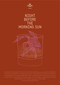 Movie trailer download wmv Night Before the Morning Sun [2160p]