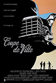 Coupe de Ville (1990) Poster - Movie Forum, Cast, Reviews