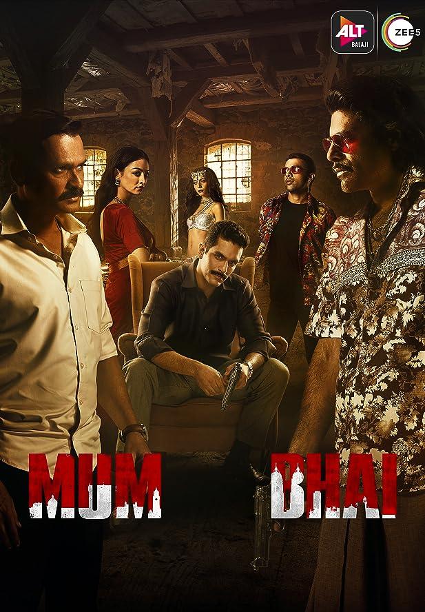 Mum Bhai (2020) Season 1 (ALTBalaji)