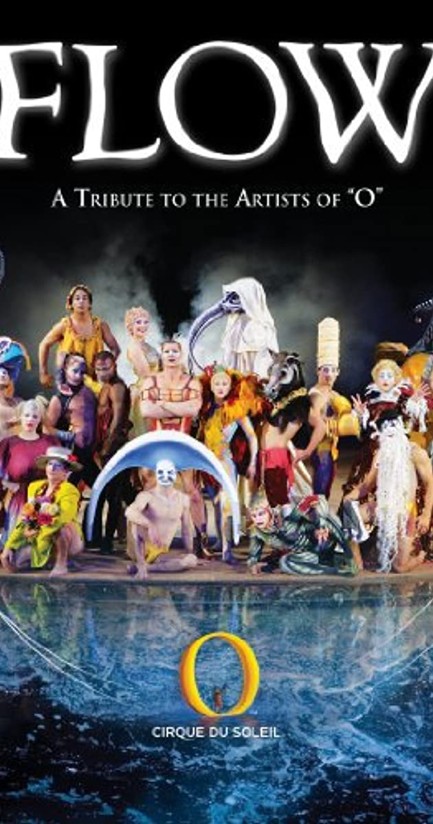 Cirque Du Soleil Flow A Tribute The The Artists Of O 2007