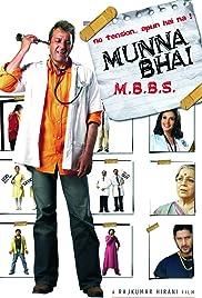 Munna Bhai M B B S  (2003) - IMDb