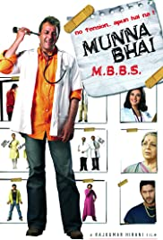 Munna Bhai M.B.B.S.(2003) Poster - Movie Forum, Cast, Reviews