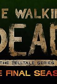 The Walking Dead: The Final Season Poster