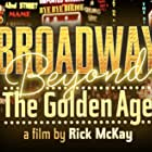 Broadway: Beyond the Golden Age (2021)