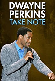 Dwayne Perkins: Take Note Poster
