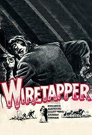 Wiretapper Poster