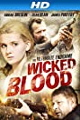 Wicked Blood (2014) Poster