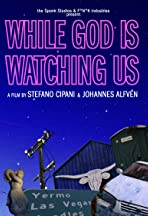 While God Is Watching Us