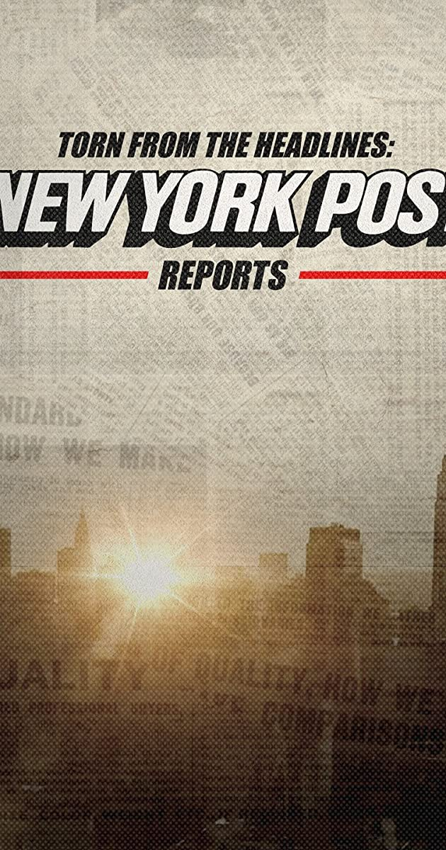 descarga gratis la Temporada 1 de Torn from the Headlines: The New York Post Reports o transmite Capitulo episodios completos en HD 720p 1080p con torrent