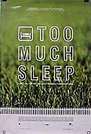 Too Much Sleep Poster