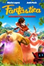 Fantastica: A Boonie Bears Adventure
