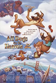 All Dogs Go to Heaven 2 (1996) 1080p