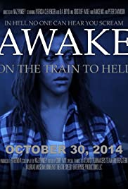 AWAKE, on the Train to Hell Poster