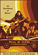 Wall of Flesh: A Vintage Comedy