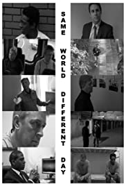 Same World, Different Day Poster