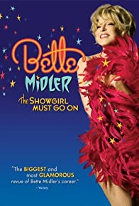 Primary photo for Bette Midler: The Showgirl Must Go On