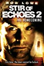 Stir of Echoes: The Homecoming (2007) Poster