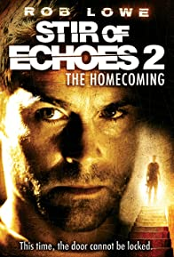 Primary photo for Stir of Echoes: The Homecoming