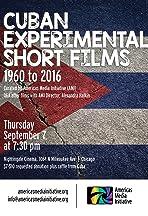 Cuban Experimental Short Films: 1960 to 2016