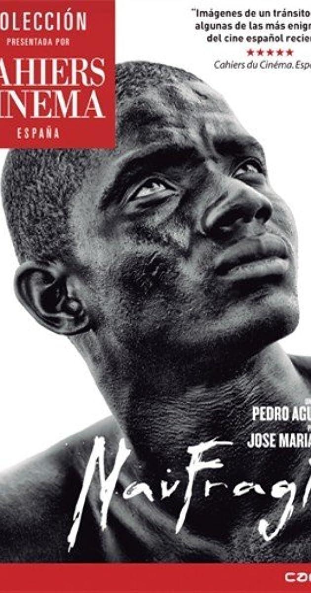 Naufragio (2010) - IMDb