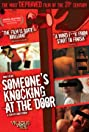 Someone's Knocking at the Door (2009) Poster