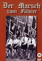 Der Marsch zum Führer