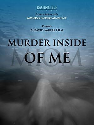 Sport Murder Inside of Me Movie