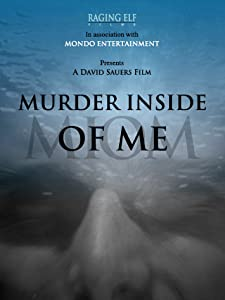 Best legal movie downloading site Murder Inside of Me [Mpeg]
