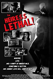 The Heiress Lethal Poster